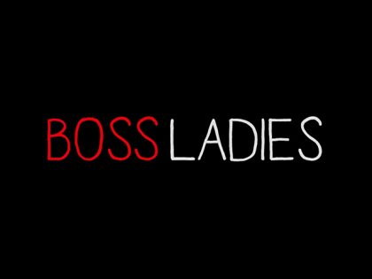 Boss Ladies